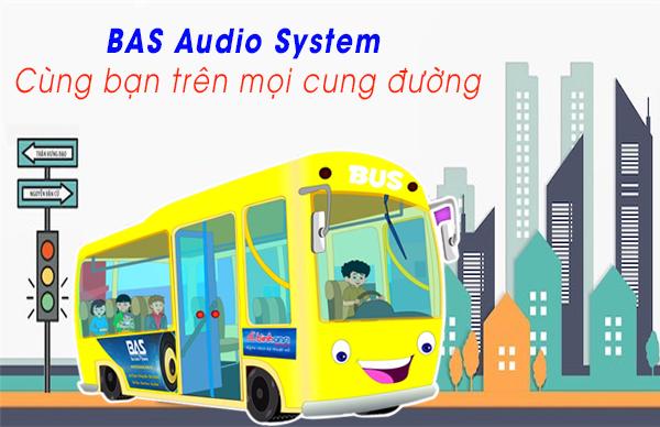 BAS Audio Sytem _ Cùng bạn trên mọi nẻo đường